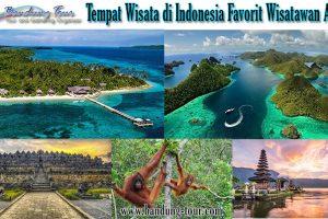 Tempat Wisata di Indonesia Favorit Wisatawan Asing